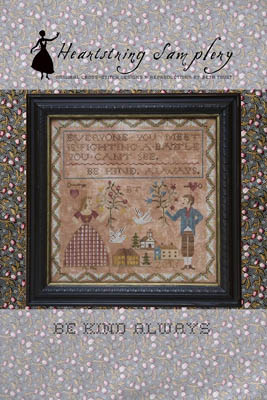 Be Kind Always by Heartstring Samplery