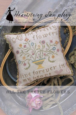 All The Pretty Flowers by Heartstring Samplery