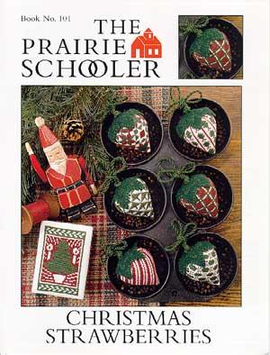 Christmas Strawberries by The Prairie Schooler