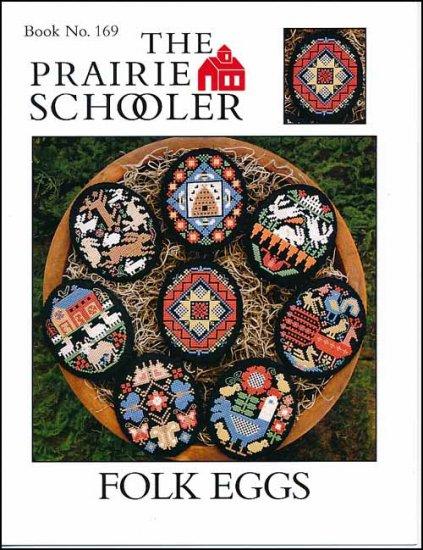 Folk Eggs by Prairie Schooler