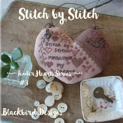Stitch by Stitch - 3 in Tender Heart Series; Blackbird Designs