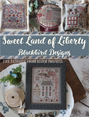 Sweet Land of Liberty; Blackbird Designs