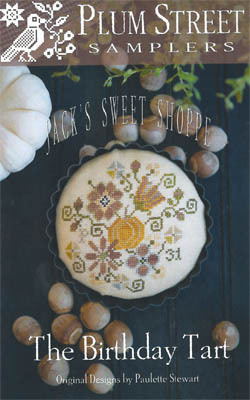 Jack's Sweet Shoppe Birthday Tart by Plum Street Samplers