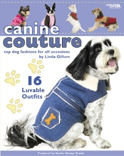 Canine Couture by Linda Gillum
