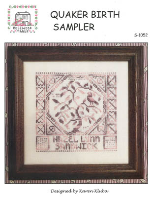 Quaker birth sampler by Rosewood Manor