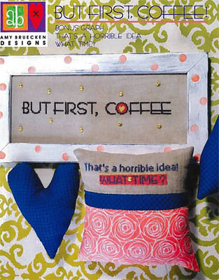But First Coffee by Amy Bruecken Designs