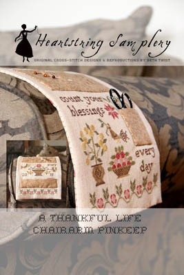 Thankful Life Chairarm Pinkeep by Heartstring Samplery