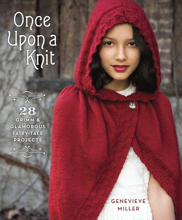 Genevieve Miller Once Upon a Knit