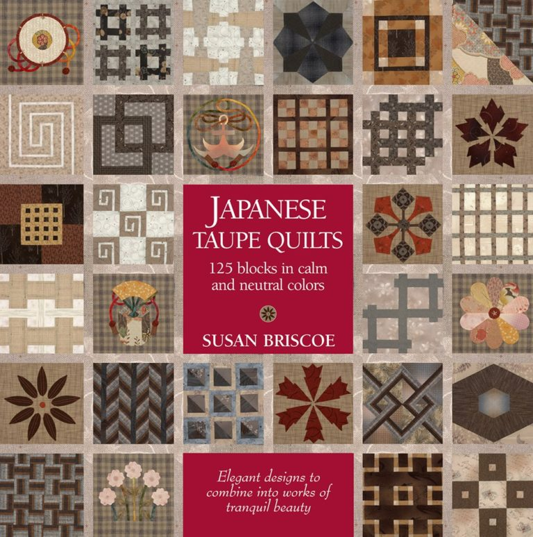 Susan Briscoe Japanese Taupe Quilts 125 Blocks in Calm and Neutral Colors