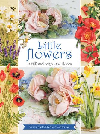 Di van Niekerk Little Flowers in Silk and Organza ribbon