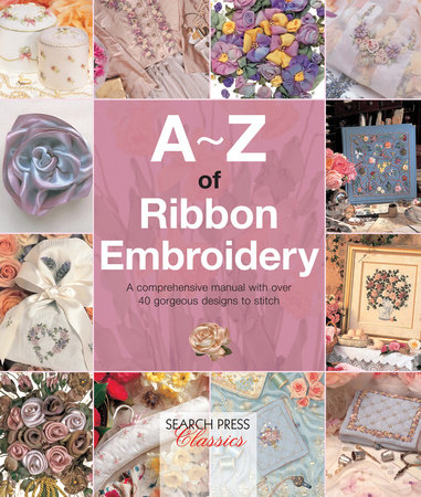 Country Bumpkin A-Z of Ribbon Embroidery