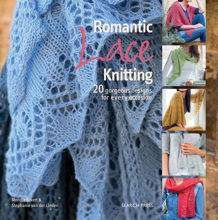 Monika Eckert Romantic Lace Knitting