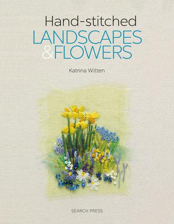 Katrina Witten Handstitched Landscapes and Flowers