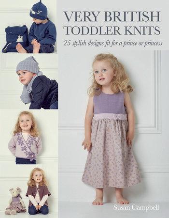 Susan Campbell Very British Toddler Knits
