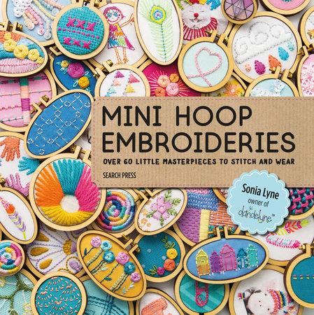 Sonia Lyne Mini Hoop Embroideries