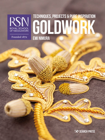 RSN Goldwork  Techniques, projects and pure inspiration