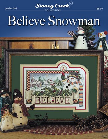 Believe snowman by Stoney Creek