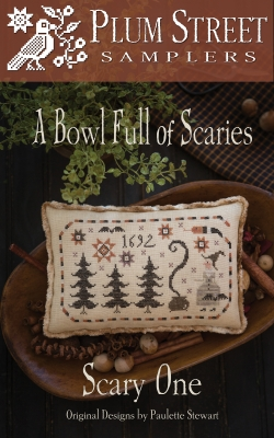 Plum Street Samplers - A Bowl Full of Scaries - Scary One