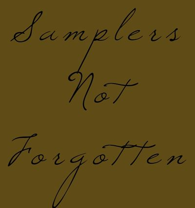 Samplers Not Forgotten