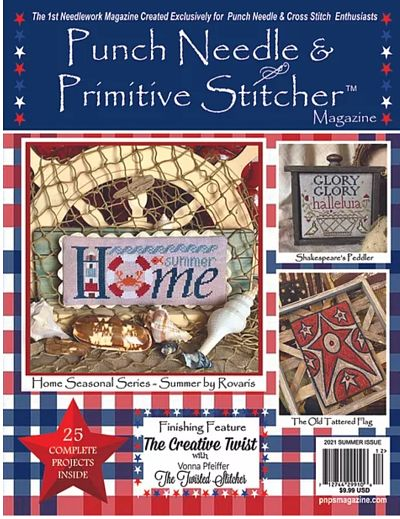 Punchneedle and Primitive Summer 2021 Issue