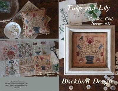 Blackbird Designs Tulip and Lily (6/12) Garden Club Series