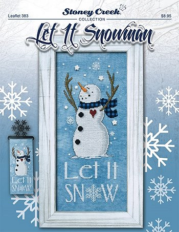 Let it snowman by Stoney Creek