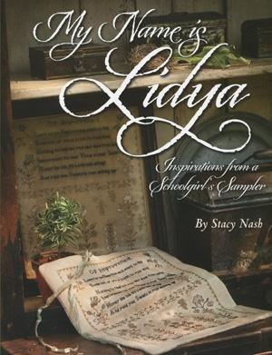 Kansas City Star Quilts My Name is Lidya Inspiration from a Schoolgirl's Sampler